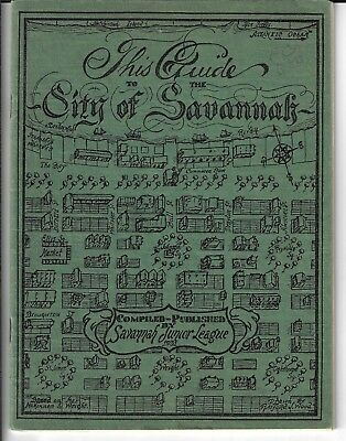 1931 Guide To Savannah, Georgia, 40 Pages, Illustrated, 8X6 Inches In Size