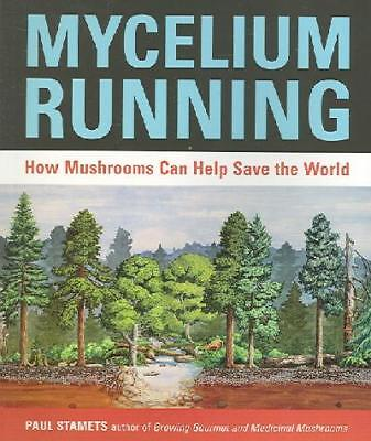 Mycelium Running, Paul Stamets