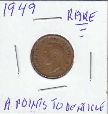 1949 Canadian small cent A points to denticle RARE COIN