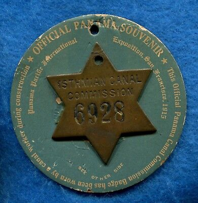 1915 PANAMA PACIFIC PPIE Isthmian Canal EMPLOYEE STAR ID BADGE 6928 World's Fair