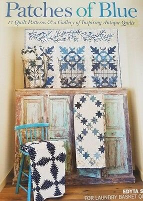 Edtya Sitar's New Quilt Book - Patches Of Blue - A+ New Quilt Book