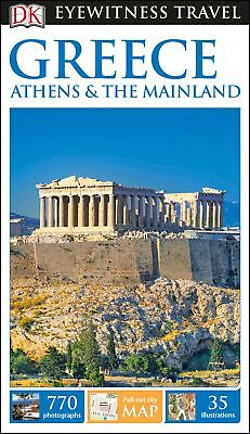 DK Eyewitness Travel Guide Greece, Athens and the Mainland, DK Travel