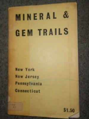 Scarce 1965 Mineral & Gem Trails New York New Jersey Pennsylvania Connecticut
