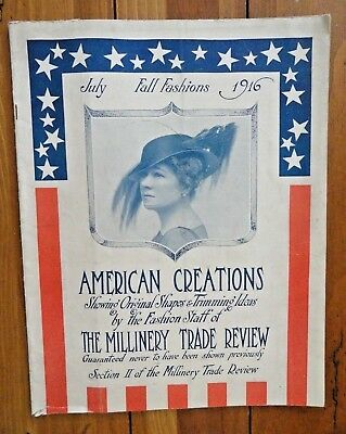 July Fall Fashions 1916 American Creations The Millinery Trade Review Seckendorf