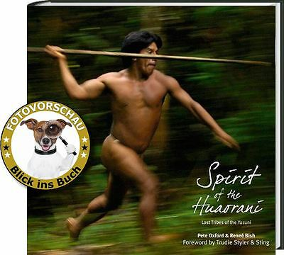 Spirit of the Huaorani - Ein Amazonas-Volk aus der Yasuni-Region in Ecuador