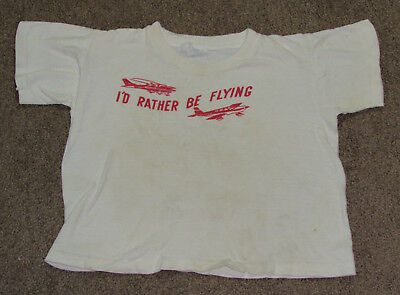 Vtg 70's Velva Sheen I'd Rather Be Flying Airplane Little Kids T Shirt (3-4?)