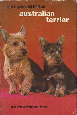 Vintage Australian Terrier Book Australian Terrier How To Raise