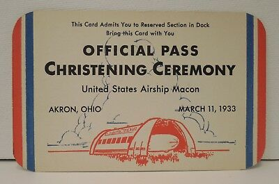 USS Macon-March 11, 1933-Official Pass-Christening Ceremony-Akron, Ohio-Rare