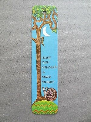 Vintage BOOKMARK Have you Thanked A Tree Today Snail  Antioch 1972
