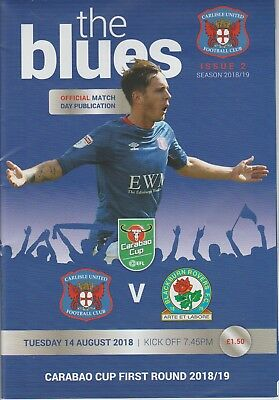 Carlisle United V Blackburn Rovers 14th August 2018 Match Programme Carabao Cup