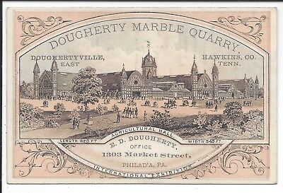 Centennial Exhibition Ad Card, Dougherty Marble Quarry, Hawkins Cty, TN, 1876