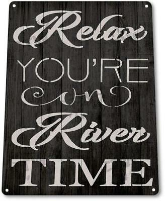 Relax River Time Lake House Cottage Rustic River Metal Decor Sign