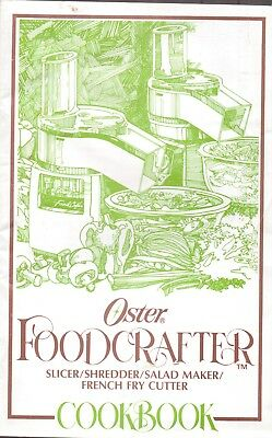 Oster-Foodcrafter-Slicer/shedder/salad Maker-Cookbook-22 Pages-1989