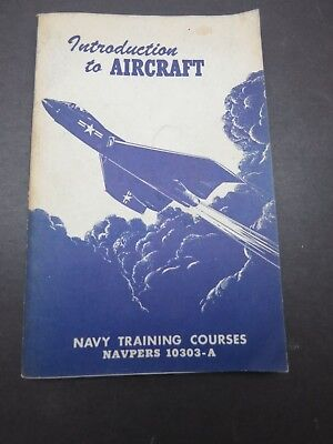 1951 USN 186pg Aviation Training Manual - Introduction To Aircraft