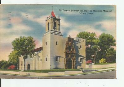 TX WACO ST. FRANCIS MISSION Called the MEXICAN MISSION Linen Postcard 1948 TEXAS