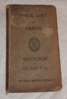 Singer Price List of Parts - Machines of Class 47 W (1913) illustrated