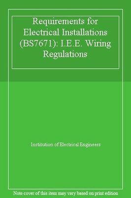 Terrific Requirements For Electrical Installations Bs7671 I E E Wiring Wiring Database Wedabyuccorg