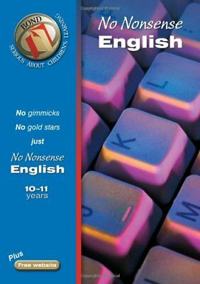 Bond No Nonsense English 10-11 years (Bond Assessment Papers),Frances Orchard