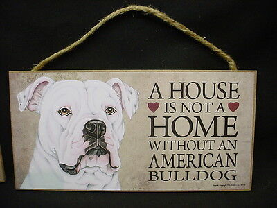 AMERICAN BULLDOG A House Is Not A Home DOG PICTURE wood SIGN wall PLAQUE puppy
