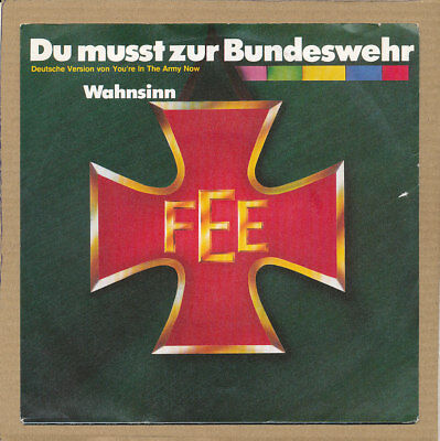 "7"" Single - Fee, Du musst zur Bundeswehr (In The Army Now)"