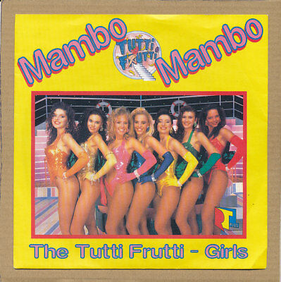 "7"" Single - The Tutti Frutti Girls, Mambo Mambo"