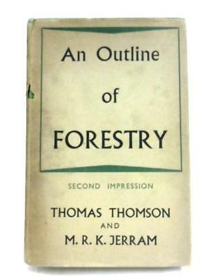 An Outline Of Forestry Thomas Thomson 1948 Book 71189