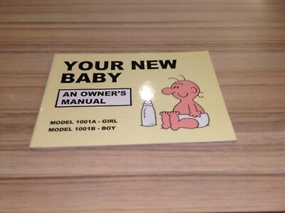 Your New Baby - Owners Manual