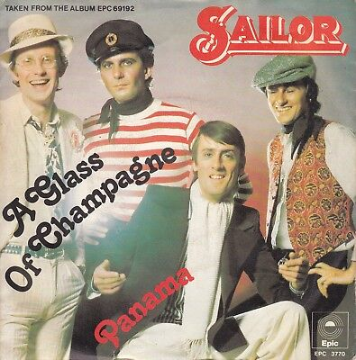 "7""-   Sailor = A Glass Of Champagne / Panama .....................1975"