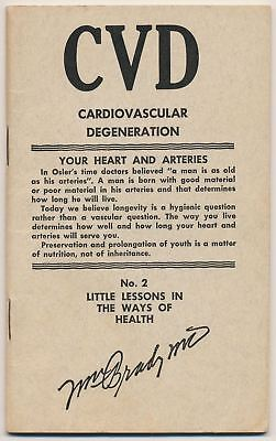 Little Lessons in the Ways of Health, Dr. Brady, Cardiovascular Degeneration #2