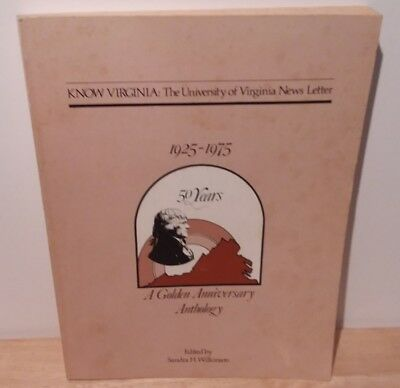 Know Virginia: The University of VA News Letter 1925-1975  Sandra H. Wilkinson