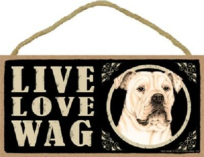 AMERICAN BULLDOG puppy LIVE LOVE WAG Dog SIGN wood WALL HANGING PLAQUE primitive