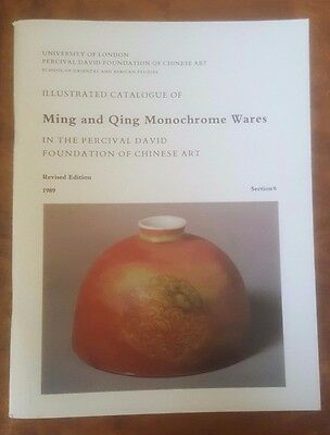 Ming and Qing Monochrome Wares Percival David Foundation Catalogue