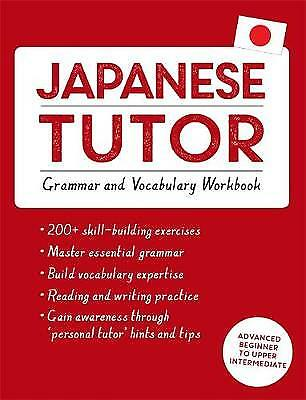 Japanese Tutor: Grammar and Vocabulary Workbook (Learn Japanese with Teach Yours