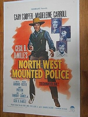 Gary Cooper / Madaleine Carroll          North West Mounted Police      1 Sht