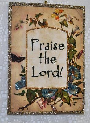"""Praise the Lord"" ~ Glittered Vintage  Image Ornament"