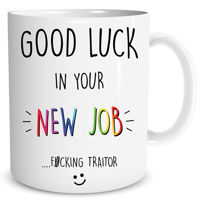 Leaving Present Good Luck In Your New Job F*cking Traitor Colleague WSDMUG1397