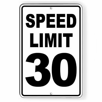 Speed Limit 30  Sign METAL mph miles per hour slow warning traffic SW052