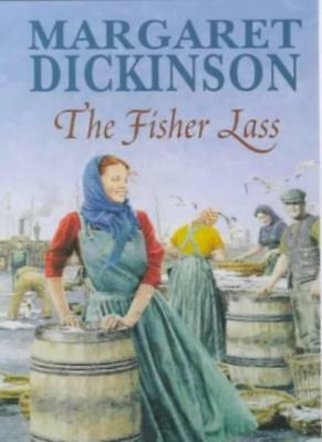 The Fisher Lass,Margaret Dickinson- 9780330376853