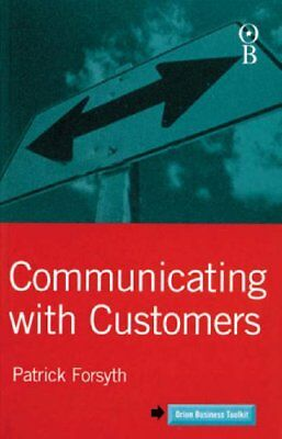 Communicating with Customers (Orion Business Toolkit),Patrick Forsyth