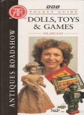 """Antiques Roadshow"" Pocket Guide: Dolls, Toys and Games,Hilary Kay"