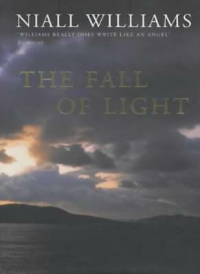 The Fall of Light,Niall Williams
