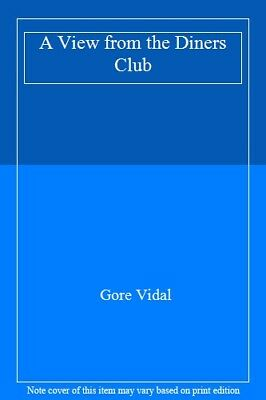 A View from the Diners Club,Gore Vidal