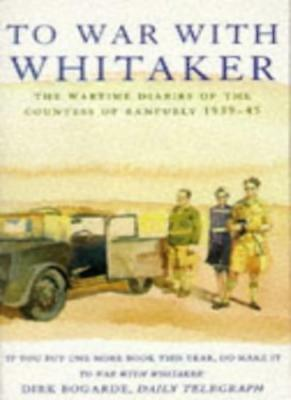 To War with Whitaker: Wartime Diaries of the Countess of Ranfurly, 1939-45,Herm