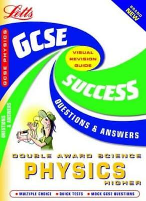 GCSE Physics Higher (GCSE Success Guides Questions & Answers),Brian Arnold