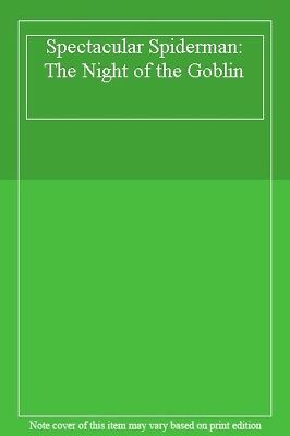 Spectacular Spiderman: The Night of the Goblin,