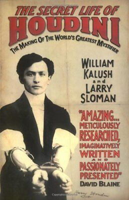 The Secret Life of Houdini: The Making of America's First Superhero,William Kal