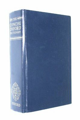 The Concise Oxford Dictionary of Current English,H.W. Fowler, F.G. Fowler, R.E.