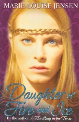 Daughter of Fire and Ice,Marie-Louise Jensen