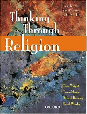 Thinking Through Religion: Student's Book,Chris Wright, Carrie Mercier, Richard