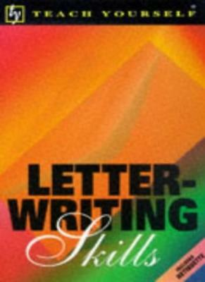 Letter Writing Skills (Teach Yourself Home Reference),Dr. David James, Anthony